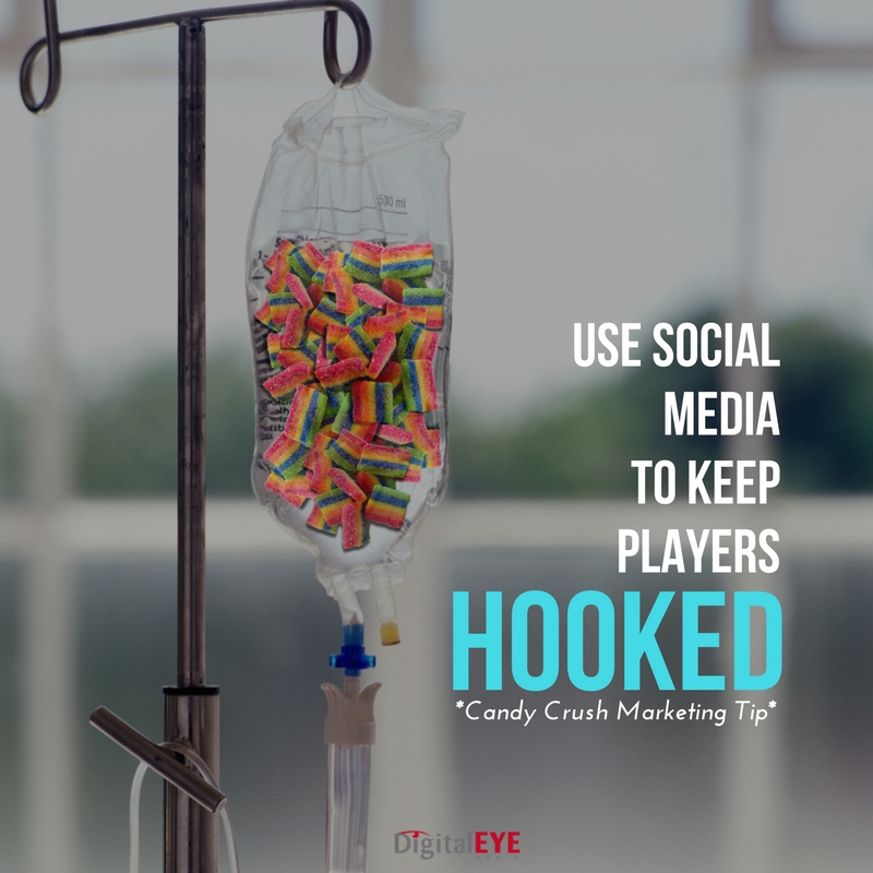 Using Social Media to Keep Players Hooked Candy Crush Marketing Tip