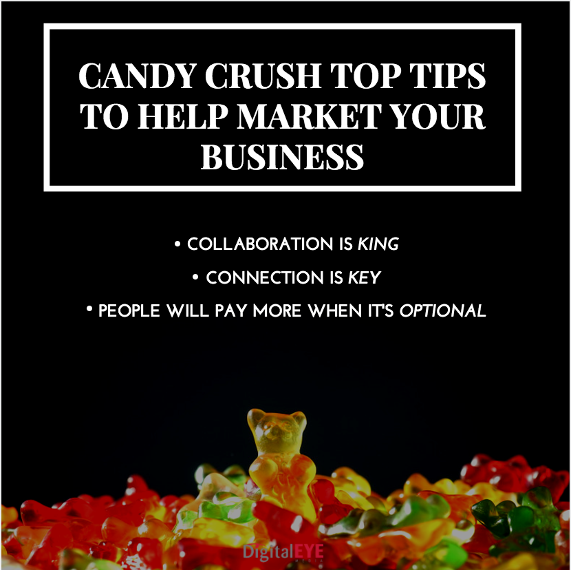 marketing tips from candy crush use to promote your business